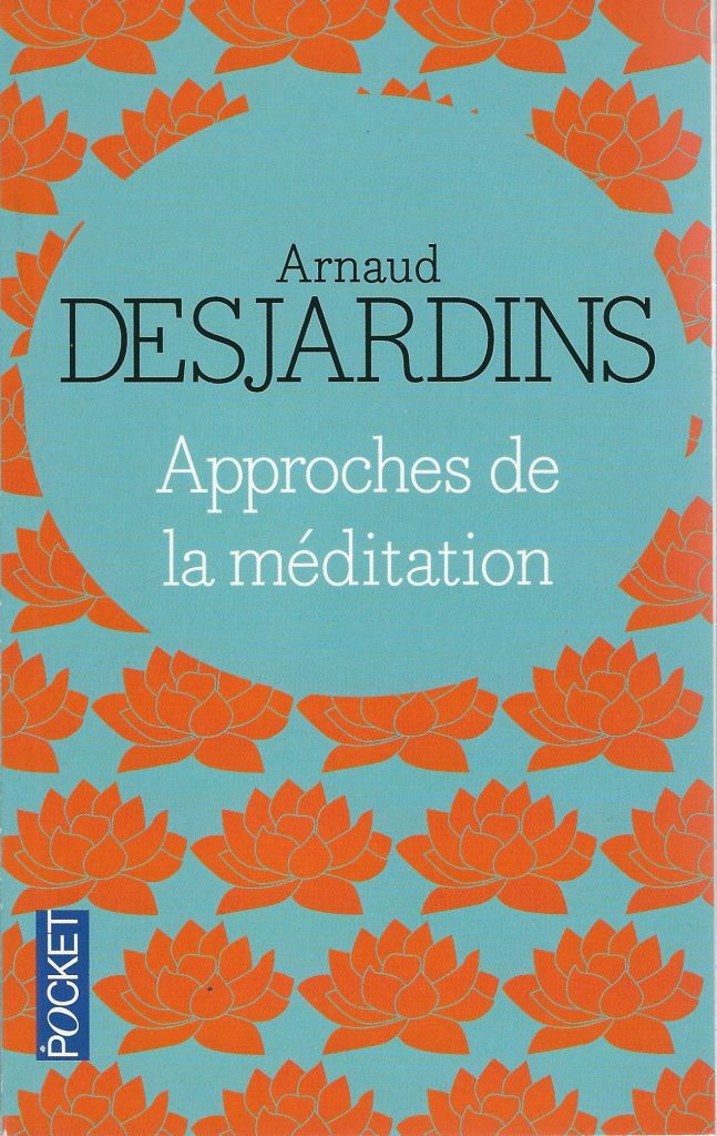 Arnaud Desjardins Méditations
